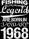 Fishing Legends Are Born In January 1968 by wantneedlove
