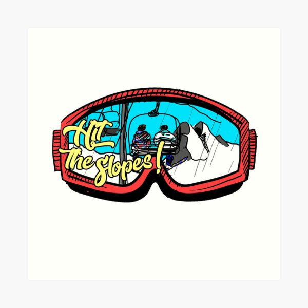 Hit the slopes ski goggles Art Print