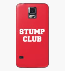 Stump Club fällt aus Junge Hülle & Skin für Samsung Galaxy