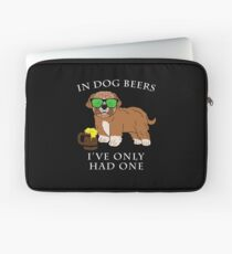 Maltipoo Ive Only Had One In Dog Beers Year of the Dog Irish St Patrick Day Laptop Sleeve