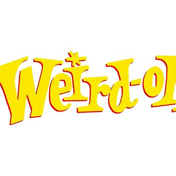 Weird-oh by ramosecco