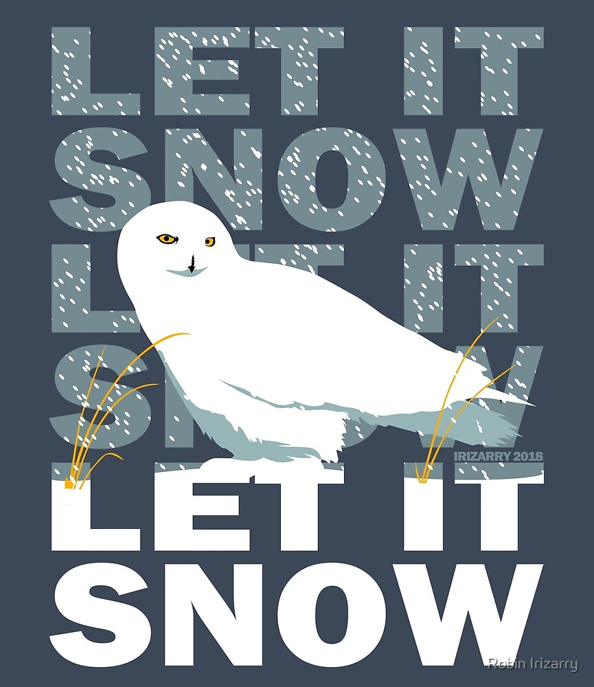 Let It Snow by RobIzzy