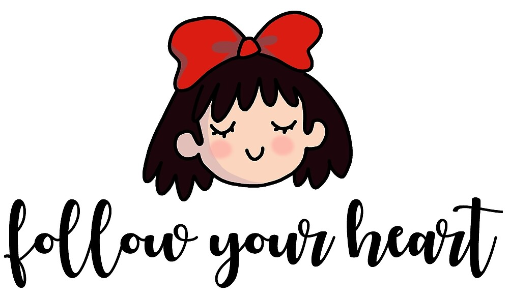 KIKI - Follow Your Heart  by sianbrierley