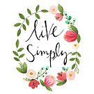 Live Simply by tpitre96