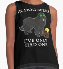 Newfoundland Ive Only Had One In Dog Beers Year of the Dog Irish St Patrick Day Contrast Tank