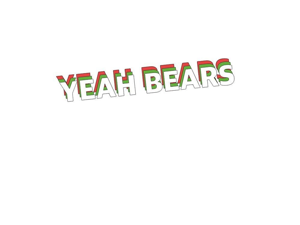 Yeah Bears by alanarachel