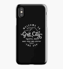 Welcome to Grit City - Tacoma, Washington iPhone Case