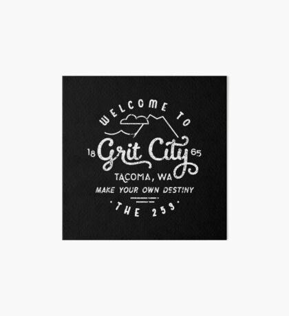 Welcome to Grit City - Tacoma, Washington Art Board Print