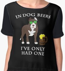 Pitbull Ive Only Had One In Dog Beers Year of the Dog Irish St Patrick Day Chiffon Top