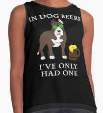 Pitbull Ive Only Had One In Dog Beers Year of the Dog Irish St Patrick Day Contrast Tank