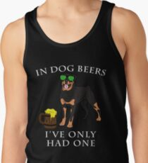 Rottweiler Ive Only Had One In Dog Beers Year of the Dog Irish St Patrick Day Men's Tank Top