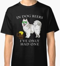 Samoyed Ive Only Had One In Dog Beers Year of the Dog Irish St Patrick Day Classic T-Shirt