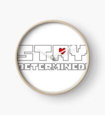 stay determined undertale determination Clock