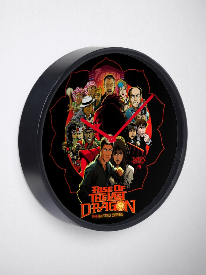 Alternate view of RISE OF THE LAST DRAGON Clock