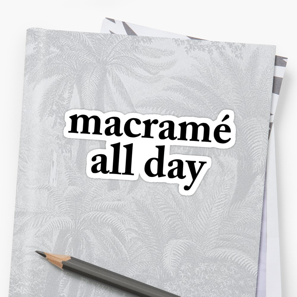 Macramé All Day by Emily Erley