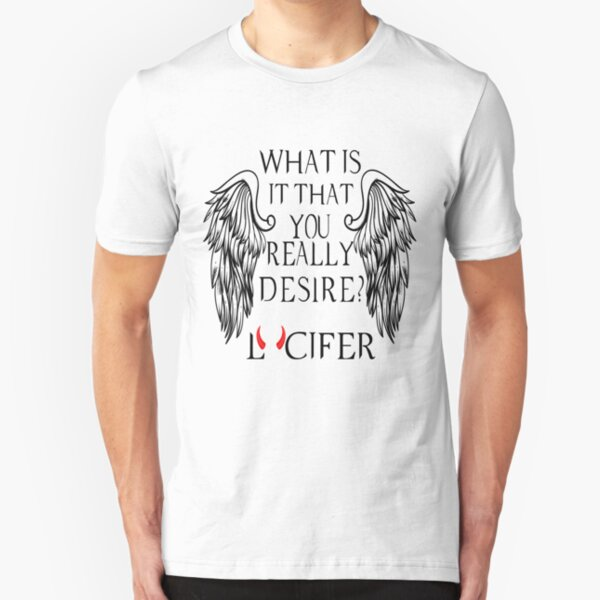 What is it that you really desire - Lucifer Slim Fit T-Shirt