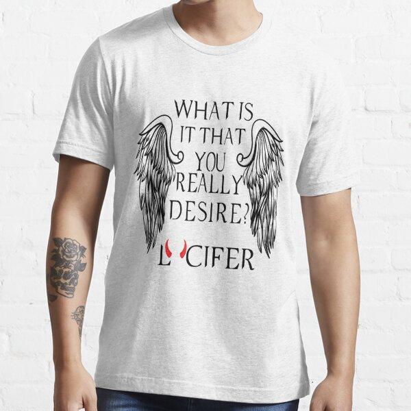 ¿Qué es lo que realmente deseas? - Lucifer Camiseta esencial