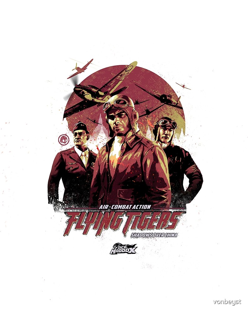 FLYING TIGERS: SHADOWS OVER CHINA war-torn poster design. Official merchandise by vonbeyst