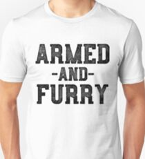 Armed And Furry T-Shirt & Stickers - Gamer Video Games Unisex T-Shirt