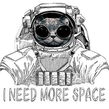 I NEED MORE SPACE by PETSDESIGN