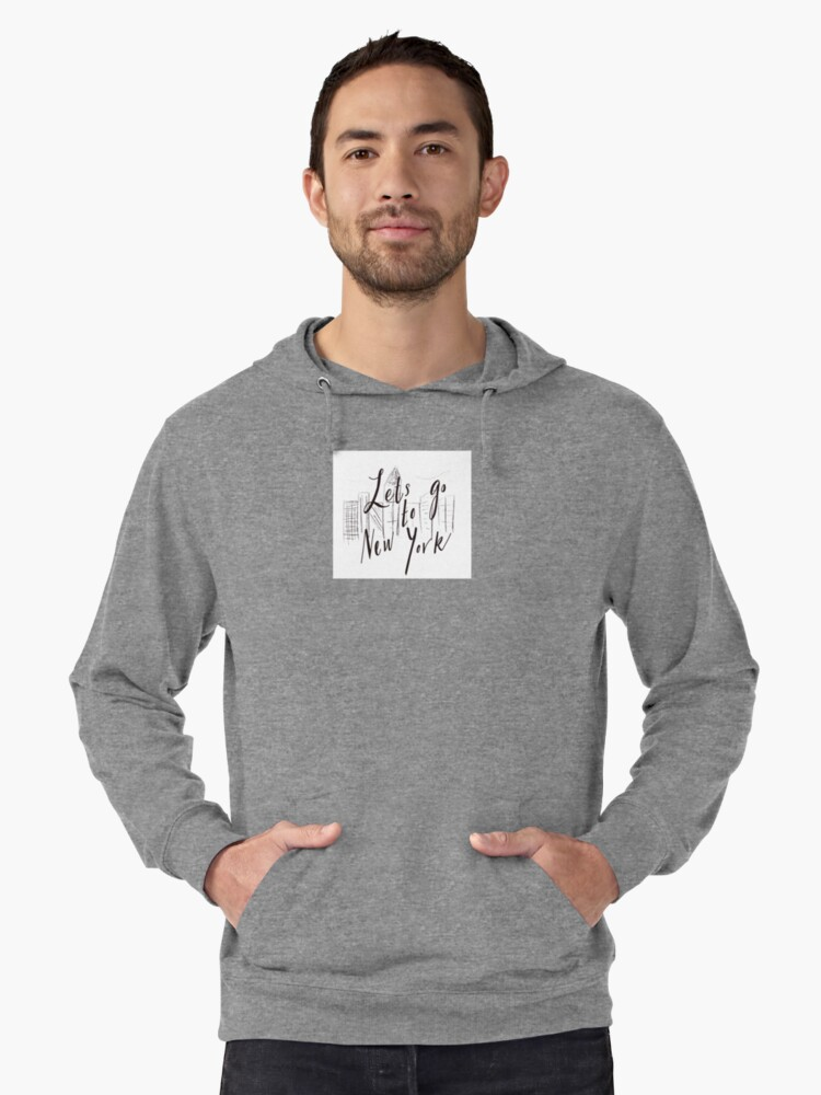 Let's go to New York  Lightweight Hoodie Front