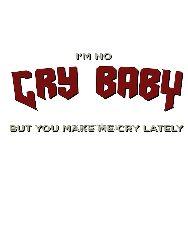CRY BABY by gioplothow