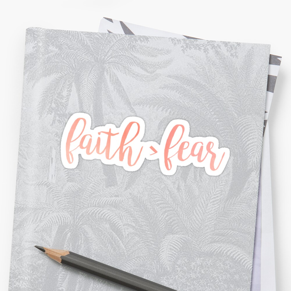 Faith is greater than fear - Christian Quote by walk-by-faith