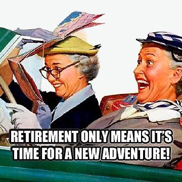 Retirement Adventure by CafePretzel