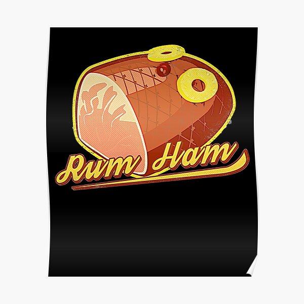Rum Ham Funny Tv Joke Philadelphia State Pride Love Poster