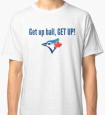 Toronto Blue Jays Get Up Ball Classic T-Shirt