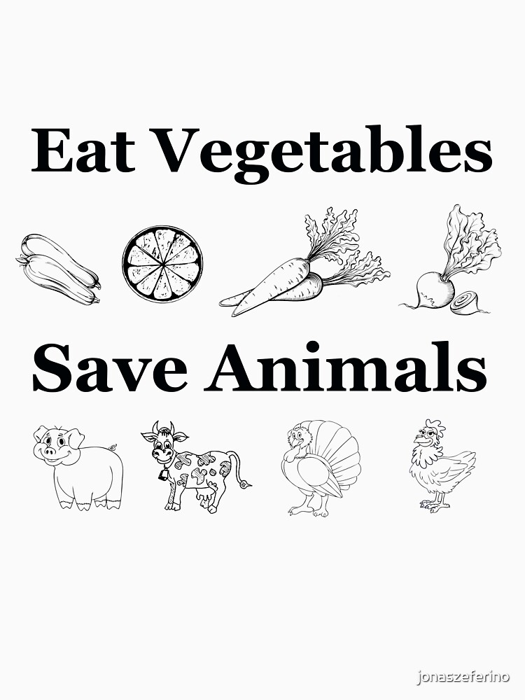 Eat Vegetables Save Animals - Vegan by jonaszeferino