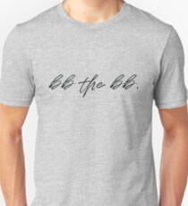 bb the bb, walk the walk baseball player language  Slim Fit T-Shirt
