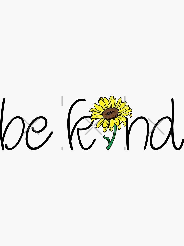 Be Kind  by jennyk7