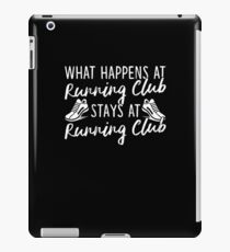 What Happens at Running Club Shirt Funny Runners Tee iPad Case/Skin