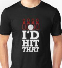 I'd Hit That Shirt Bowling Shirt Cool Bowling Shirt Unisex T-Shirt