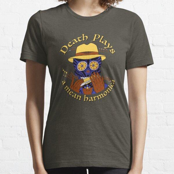 Death Plays a Mean Harmonica T Essential T-Shirt