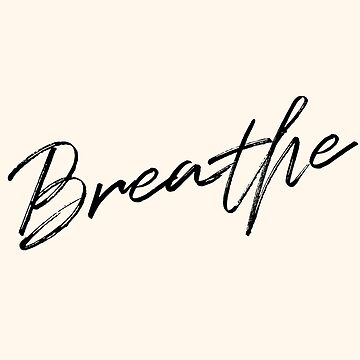 Breathe  by theroyalsass