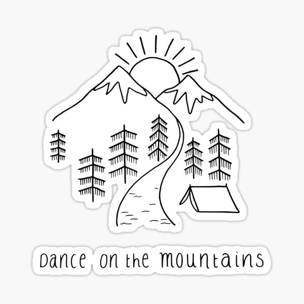 Dance on the mountains Sticker