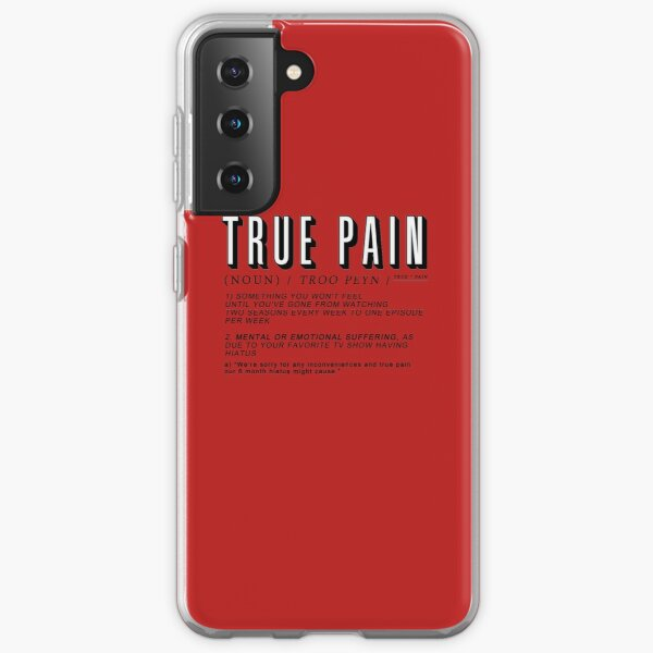 """The definition of """"True Pain"""" Samsung Galaxy Soft Case"""