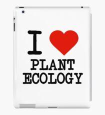 I Love Plant Ecology iPad Case/Skin