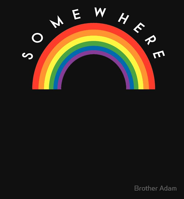 Over The Rainbow by Brother Adam