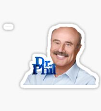 DR PHIL Sticker