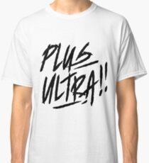 Boku no Hero Academia shirt [ PLUS ULTRA!! ] white Classic T-Shirt
