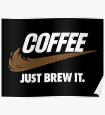 Just Brew It Poster