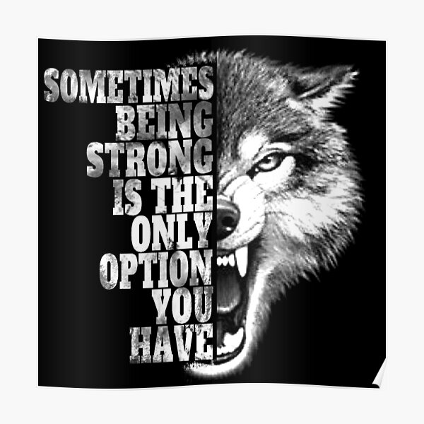 Be Strong As A Wolf  Poster
