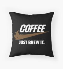 Just Brew It Throw Pillow