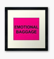 Emotional Baggage Slogan : Black on Electric Pink Framed Print