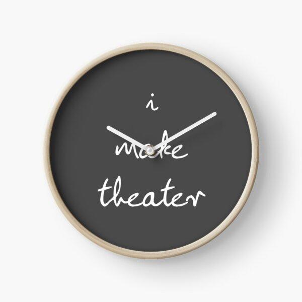 I Make Theater Clock