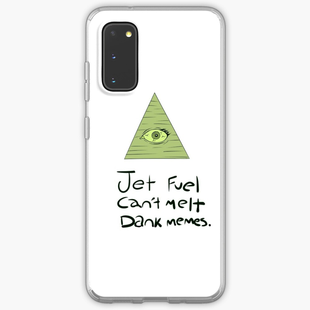 Jet Fuel Can't Melt Dank Memes Case & Skin for Samsung Galaxy