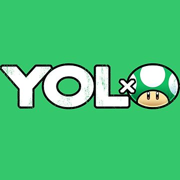 YOLO 1-Up Mushroom Nintendo Logic T-Shirt  by Purrdemonium